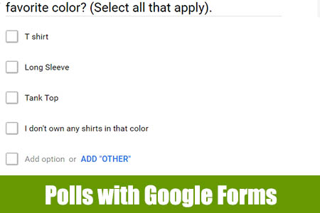 How to make a poll with Google Forms