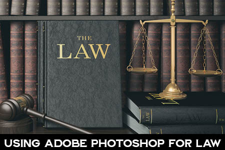 Photoshop in the Law Office